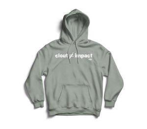 clout does not equal impact hoodie