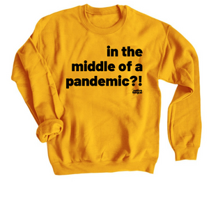 pandemic sweatshirt
