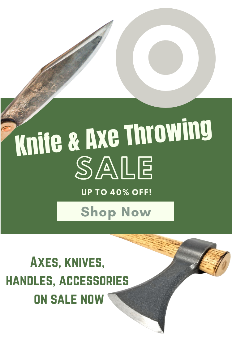Axe and Knife Throwing Sale Click Here