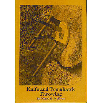 Harry K. McEvoy - Knife and Tomahawk Throwing