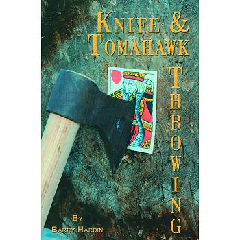 Barry Hardin Knife & Tomahawk Throwing Book