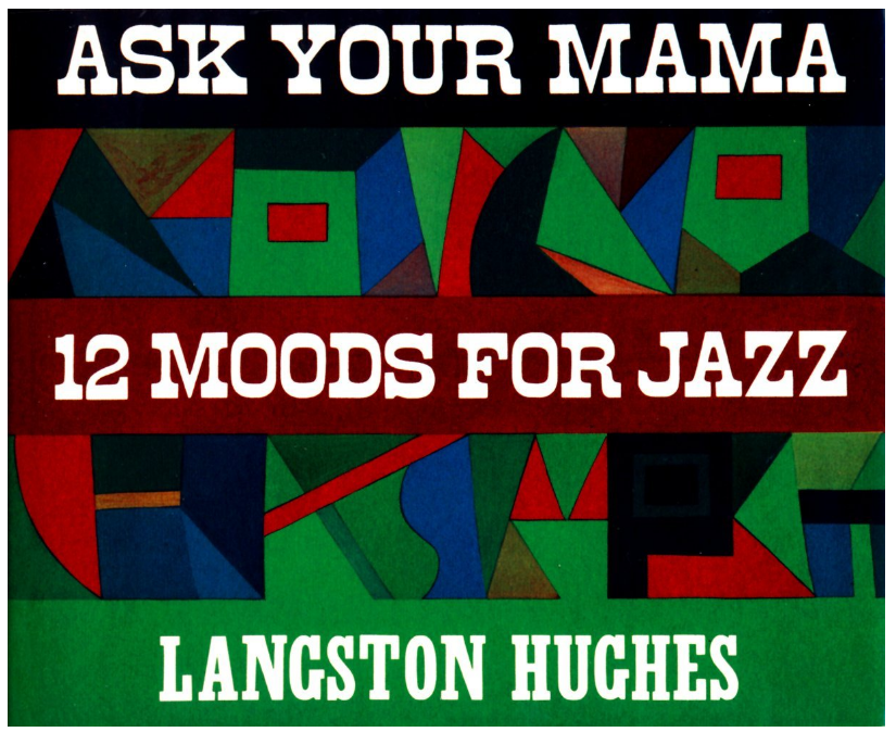Langston Hughes | Ask Your Mama: 12 Moods for Jazz