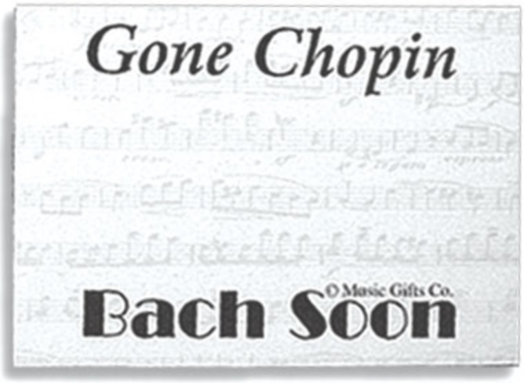 """Gone Chopin"" Sticky Notes"