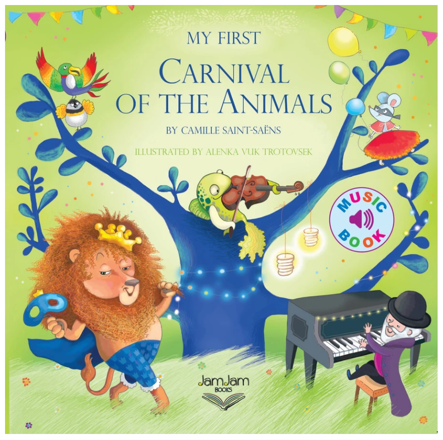 JamJam Books: My First Carnival of the Animals
