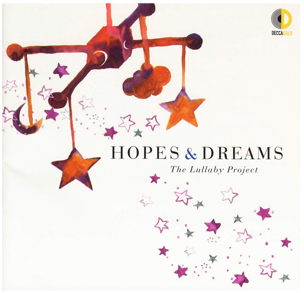 Hopes and Dreams: The Lullaby Project