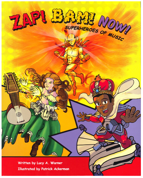 Zap! Bam! Now! | Superheroes of Music