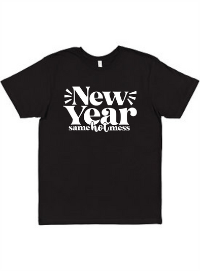 New Year same hot mess Unisex Tee