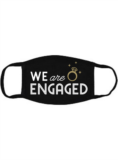 We are engaged Adult Vinyl Face Mask