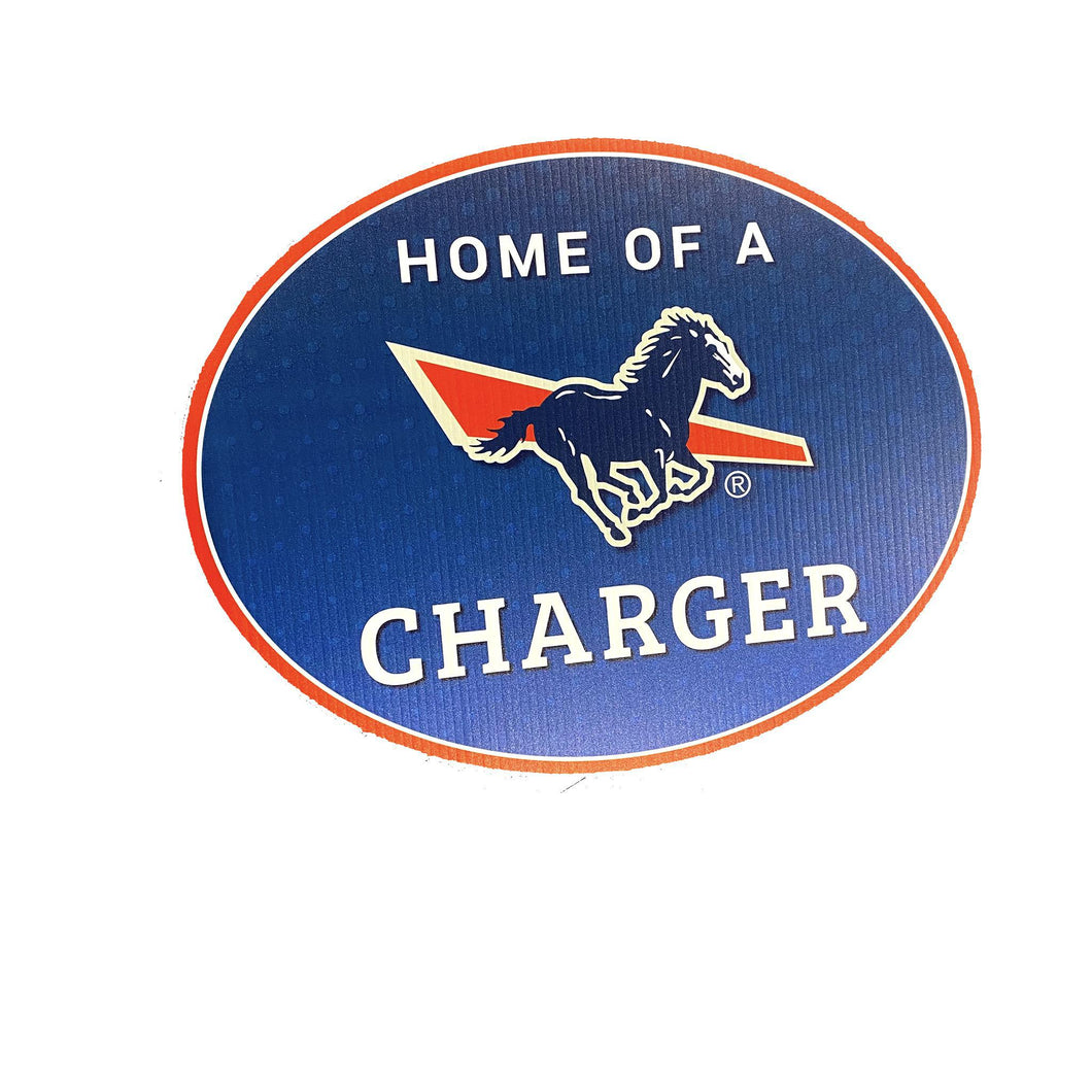 Yard Sign - Home of a Charger