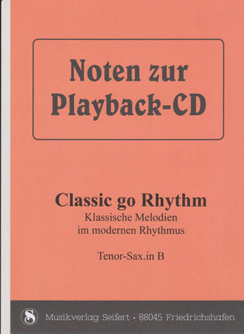 Classic go Rhythm (Playback-CD)