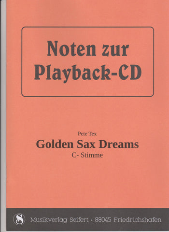 Pete Tex - Golden Sax Dreams (Playback-CD) Noten von Rudi Seifert - Musikverlag Seifert