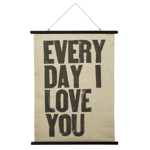 EVERY DAY I LOVE YOU ROLLED CANVAS WALL DECOR by Ganz