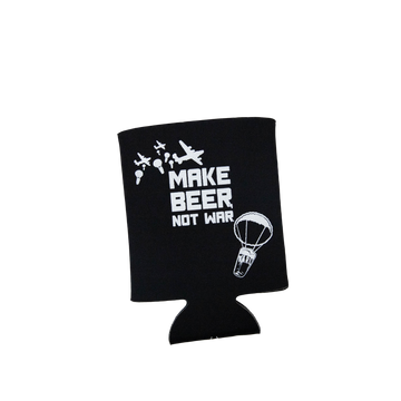 Make Beer Not War Koozie