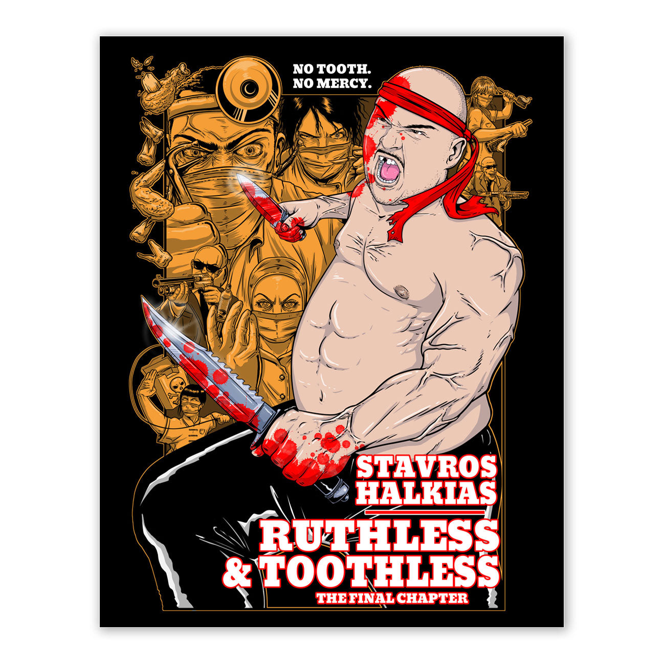 Stavvy Ruthless & Toothless Print