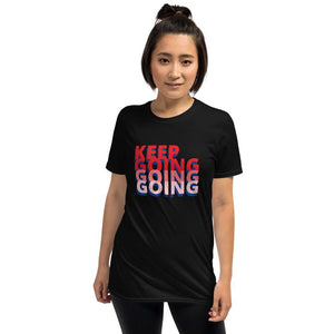 Short-Sleeve Unisex T-Shirt-Keep Going Tee-Motivational Tee - JsFashionUS