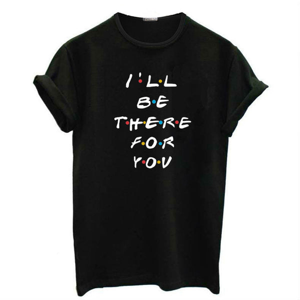 Women's Tops I'll BE THE FOR FOR YOU Fun Letter T-Shirt Summer New Harajuku Large Size Loose Pullover Fashion Women's T-Shirt