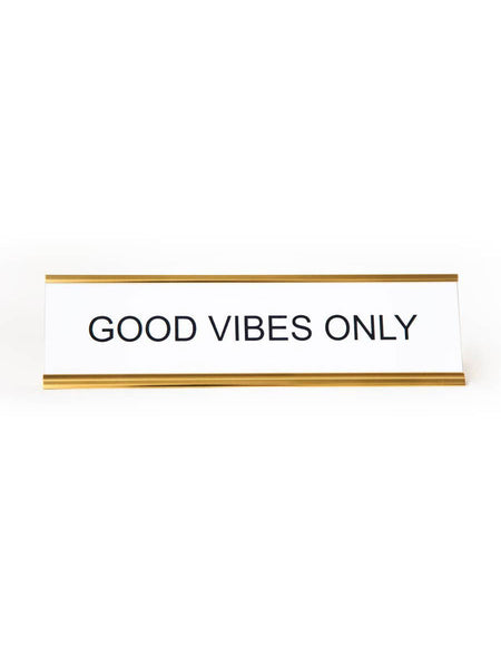 Name Plate: Good Vibes Only (White)