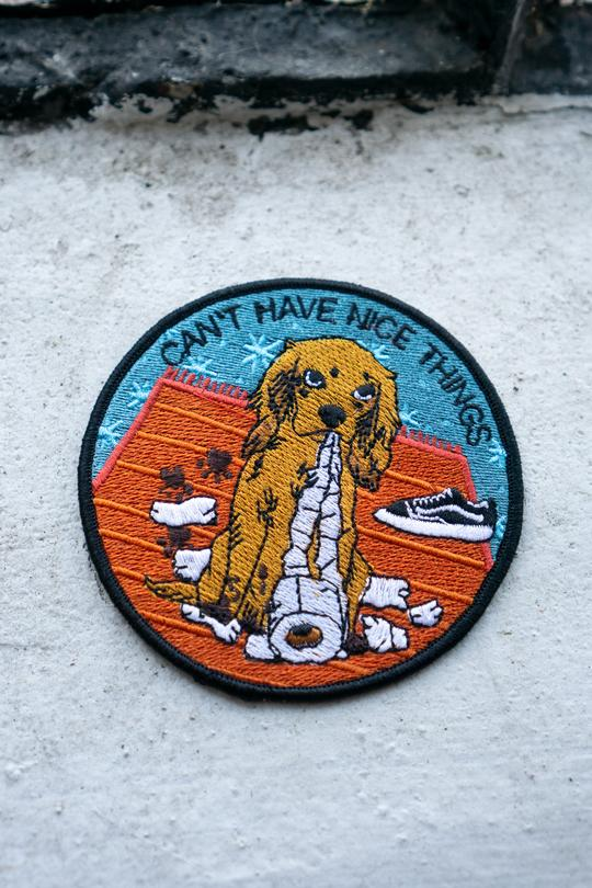 Can't Have Nice Things (Dog) Iron-On Patch