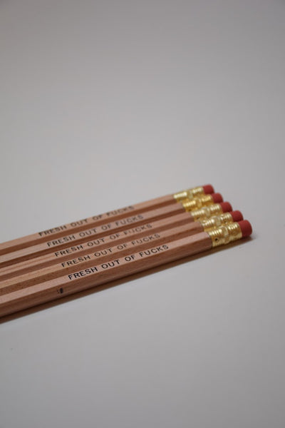 Pencil Set: FRESH OUT OF F*CKS