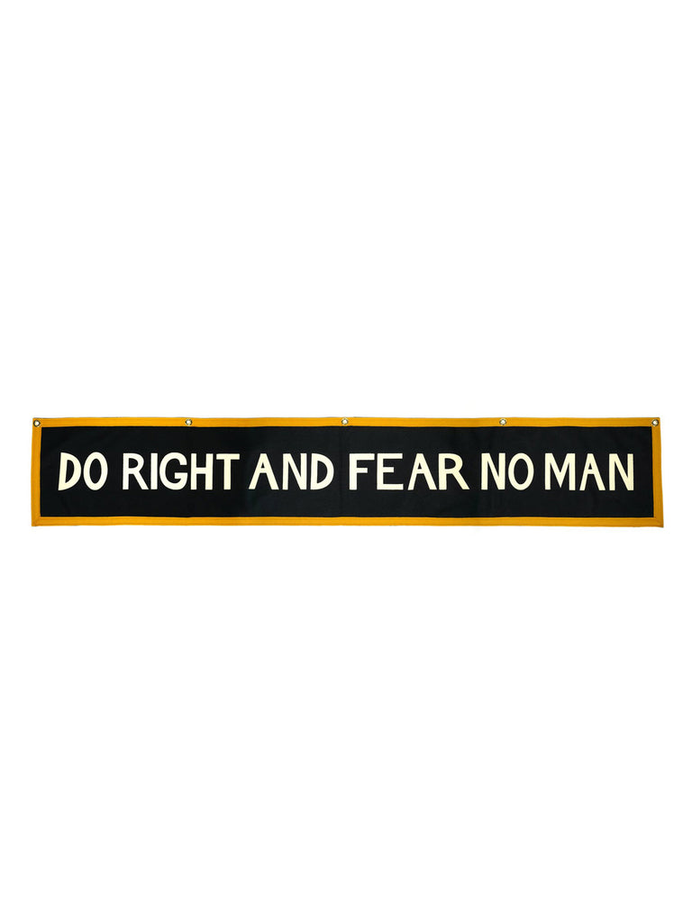Do Right and Fear No Man Banner