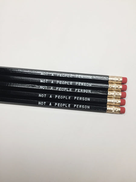 Pencil Set: NOT A PEOPLE PERSON