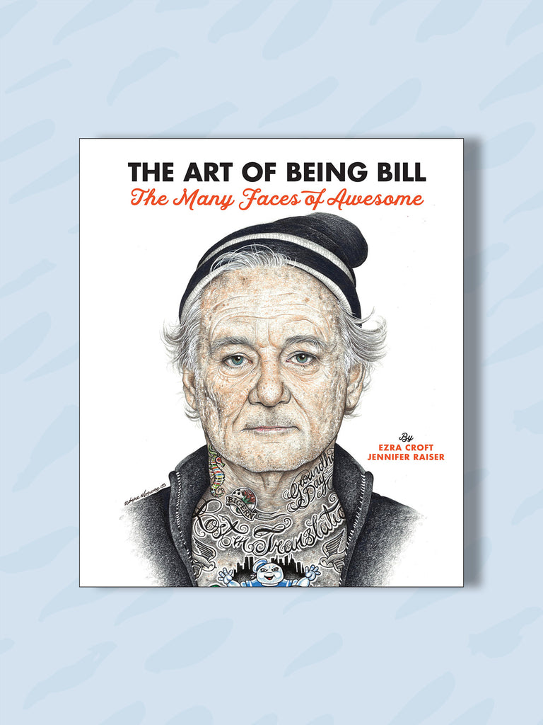 The Art of Being Bill