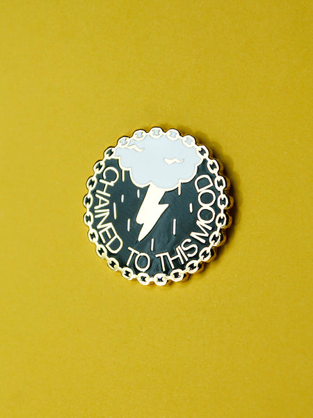 stay home club chained to this mood gold plated pin