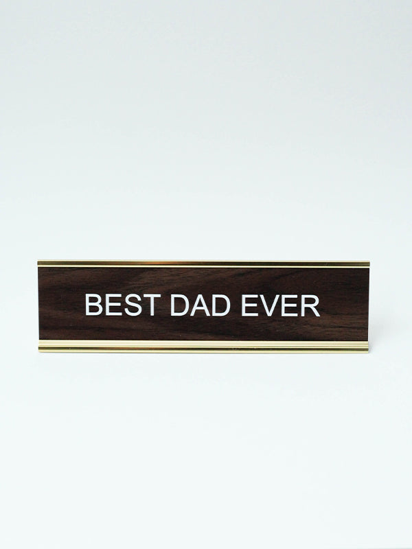 Name Plate: Best Dad Ever
