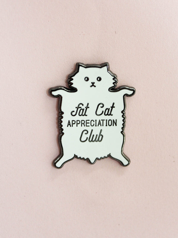 Fat Cat Appreciation Pin