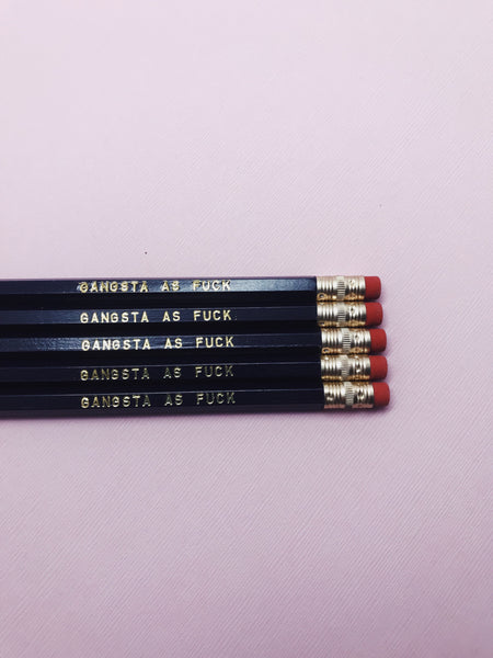Pencil Set: GANGSTA AS F*CK