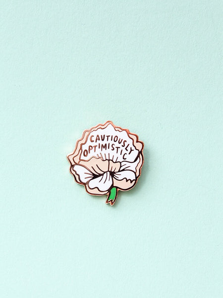 Cautiously Optimistic Pin