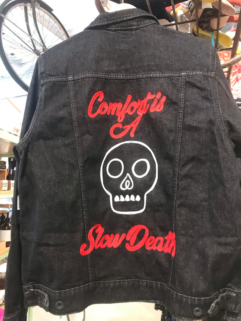 Comfort Is A Slow Death Jacket