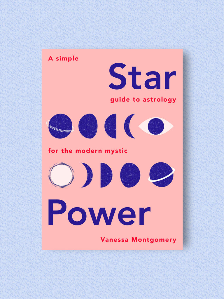 Star Power: A Simple Guide To Astrology