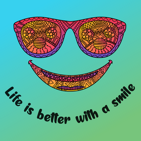 Life Is Better With A Smile