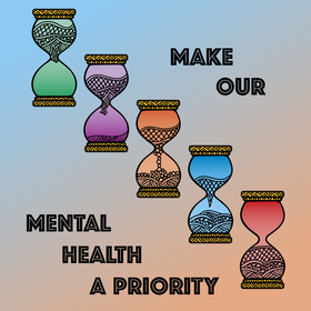 Make Our Mental Health A Priority