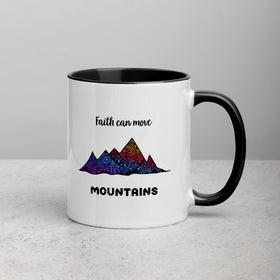 Faith Can Move Mountains White Ceramic Mug With Color Inside