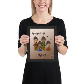 Happiness Is A Choice Enhanced Matte Paper Framed Poster