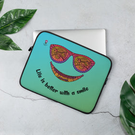 Life Is Better With A Smile Laptop Sleeve