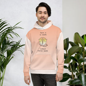 There Is No Health Without Mental Health All-Over Print Unisex Hoodie