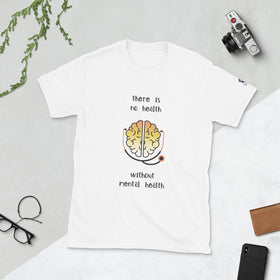 There Is No Health Without Mental Health Unisex Basic Softstyle T-Shirt - Gildan 64000