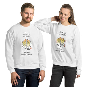 There Is No Health Without Mental Health Unisex Heavy-Blend Sweatshirt - Gildan 18000