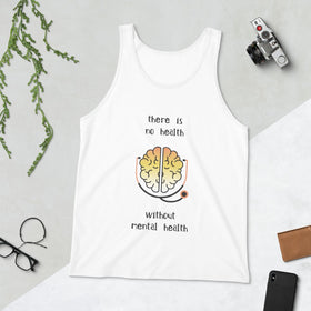 There Is No Health Without Mental Health Unisex Premium Tank Top - Bella+Canvas 3480