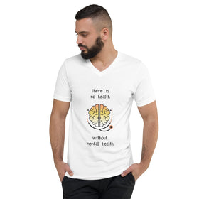 There Is No Health Without Mental Health Unisex V-Neck T-Shirt - Bella+Canvas 3005
