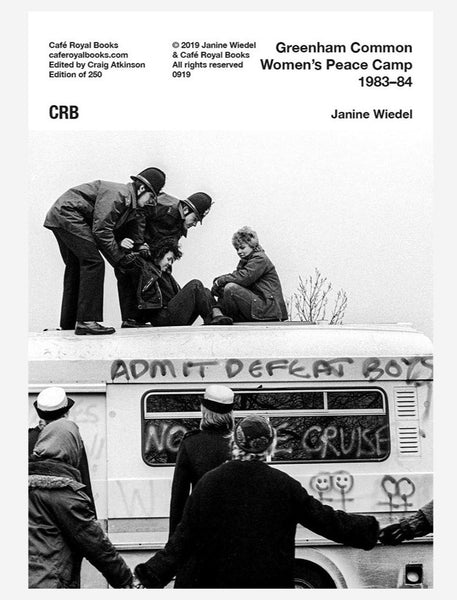 Greenham Common Women's Peace Camp 1983–1984 Janine Wiedel  cover