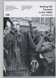 Notting Hill Carnival in the 1990s by Peter Marshall. cover