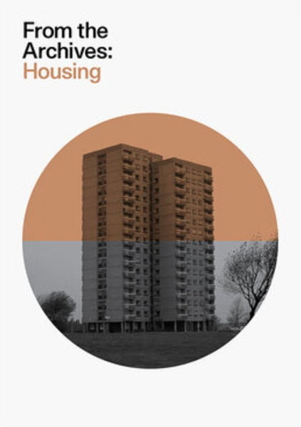 Housing - From The Archives