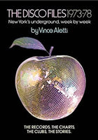 The Disco Files by Vince Aletti