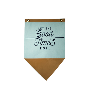 Let the Good Times Roll Banner