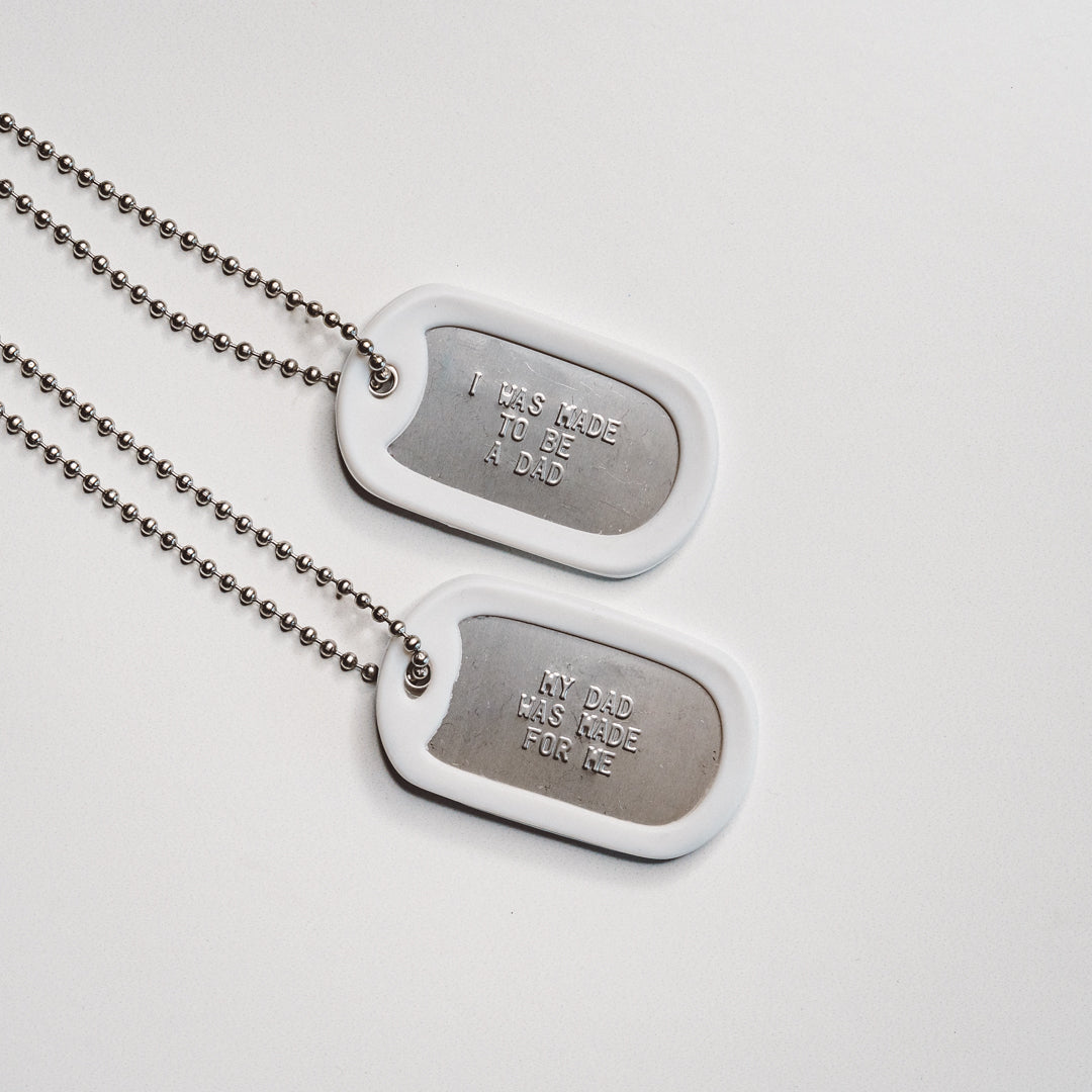 Dad + Me Tags - That's What Dads Are Made For
