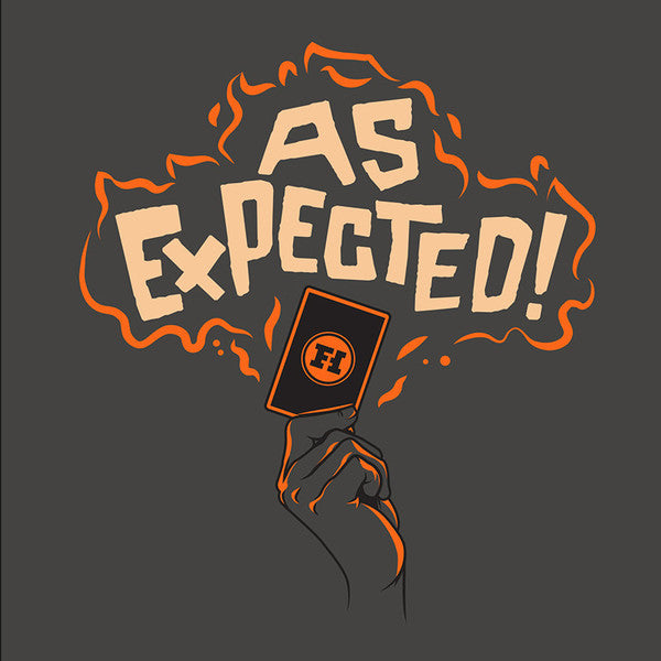 Funhaus As Expected Shirt